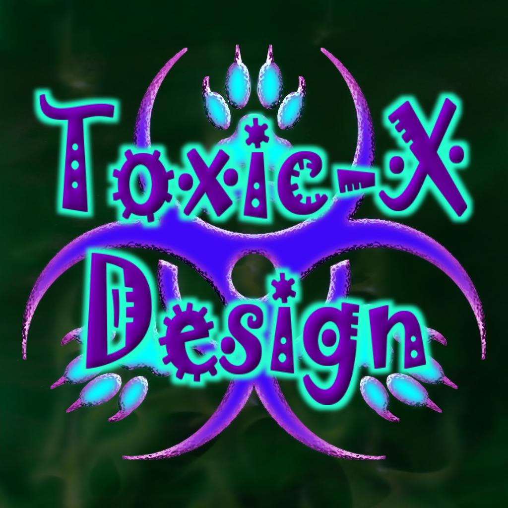 Sponsor #7 - Toxic-X Designs