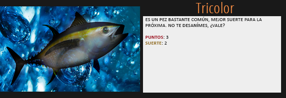 [Los juegos del pez] Botín de Noa Nightrose. Tricolor