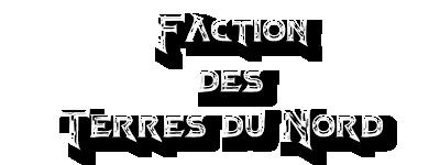 Factions des Terres du Nord Factions_terres_du_nord