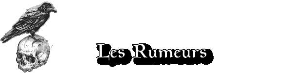 La Mélodie de la Chasse Rumeurs