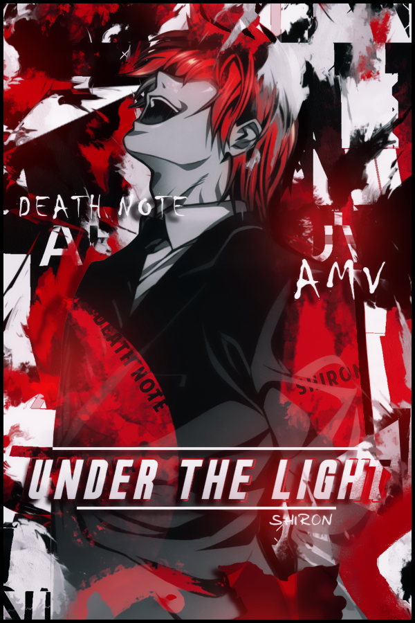 light - [Death Note AMV] Under The Light Banniere_Under_The_Light