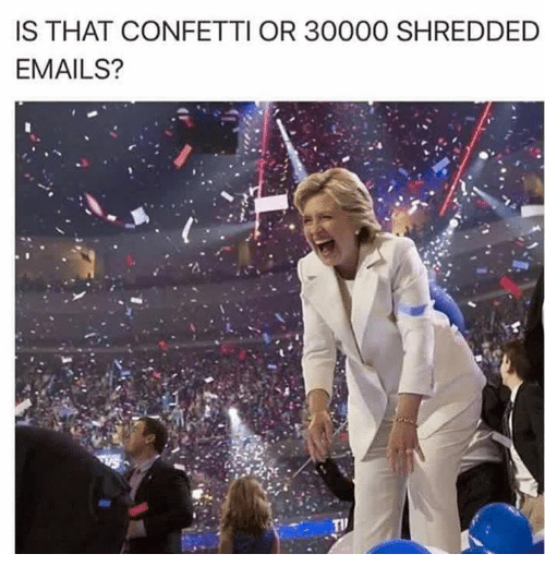https://cdn.discordapp.com/attachments/266396659062145025/309492379071807488/is-that-confetti-or-30000-shredded-emails-3195249.png