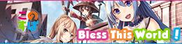 Konosuba Bless this World ! - Serveur Discord