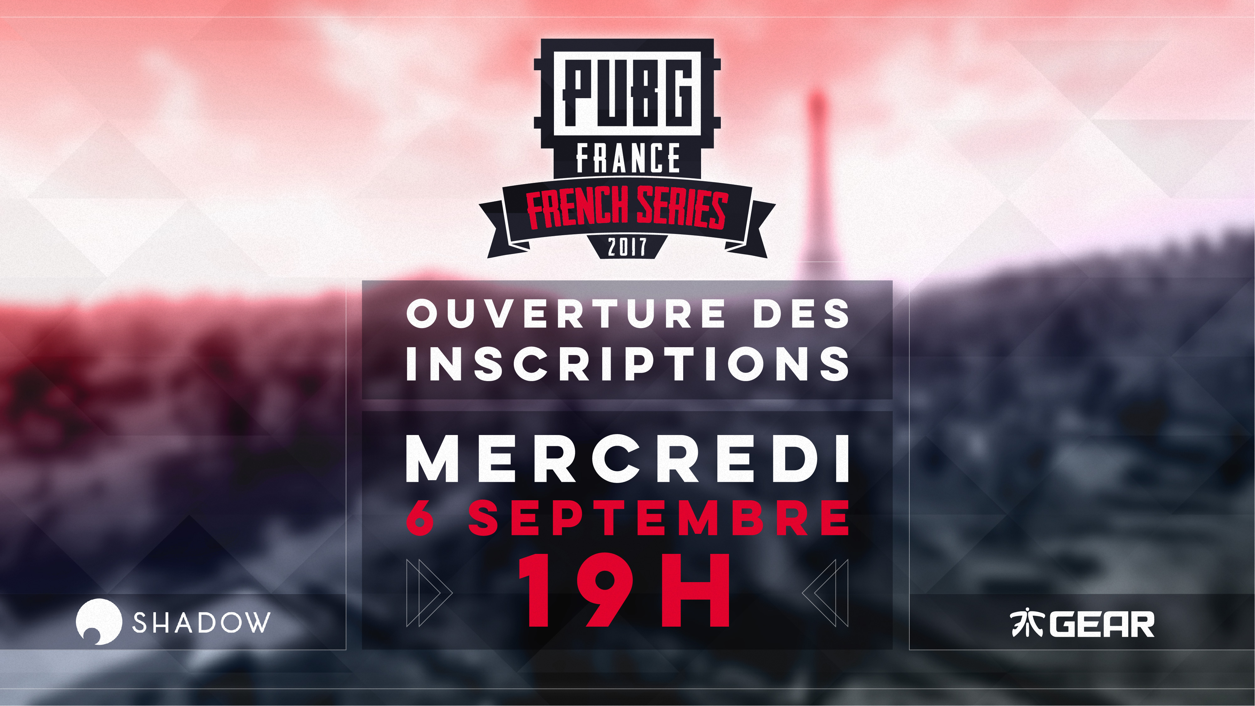 PUBG France - French Series 2017 - Dates inscription