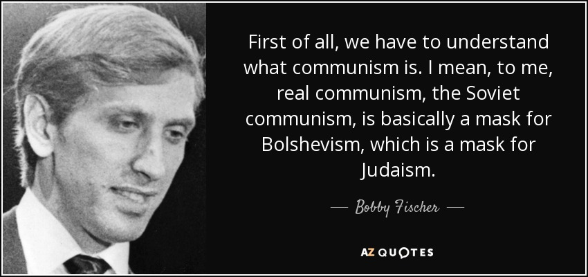 https://cdn.discordapp.com/attachments/308950154222895104/333342274194898944/quote-first-of-all-we-have-to-understand-what-communism-is-i-mean-to-me-real-communism-the-bobby-fis.jpg