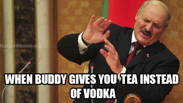 https://cdn.discordapp.com/attachments/308950154222895104/387579332589256705/tea-instead-of-vodka-meme-608x342.jpg