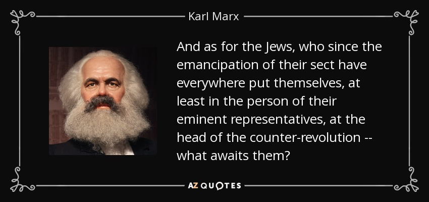 https://cdn.discordapp.com/attachments/308995540782284817/408290665064300544/quote-and-as-for-the-jews-who-since-the-emancipation-of-their-sect-have-everywhere-put-themselves-ka.jpg