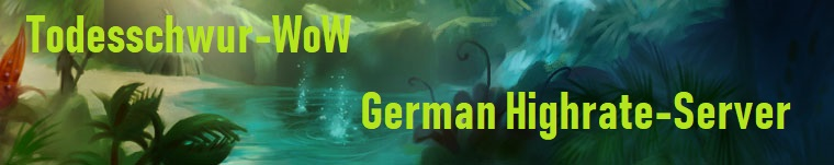 Todesschwur-WoW 3.3.5 I German Server I Highrate