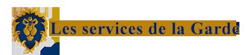 Présentation de la Garde de Hurlevent Titre_les_services