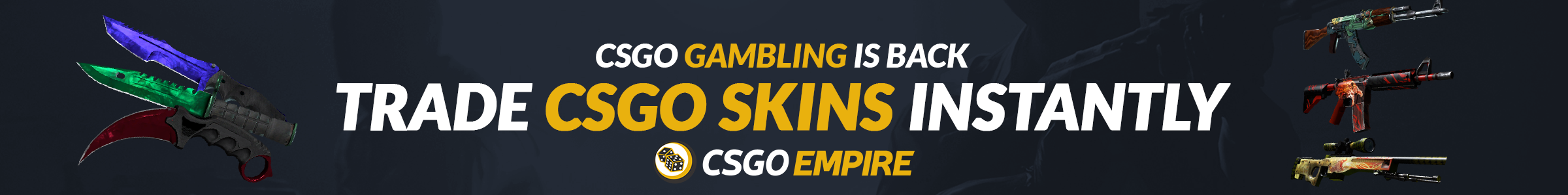 https://cdn.discordapp.com/attachments/354257446690357250/569468766145216532/csgoempire_banner.png