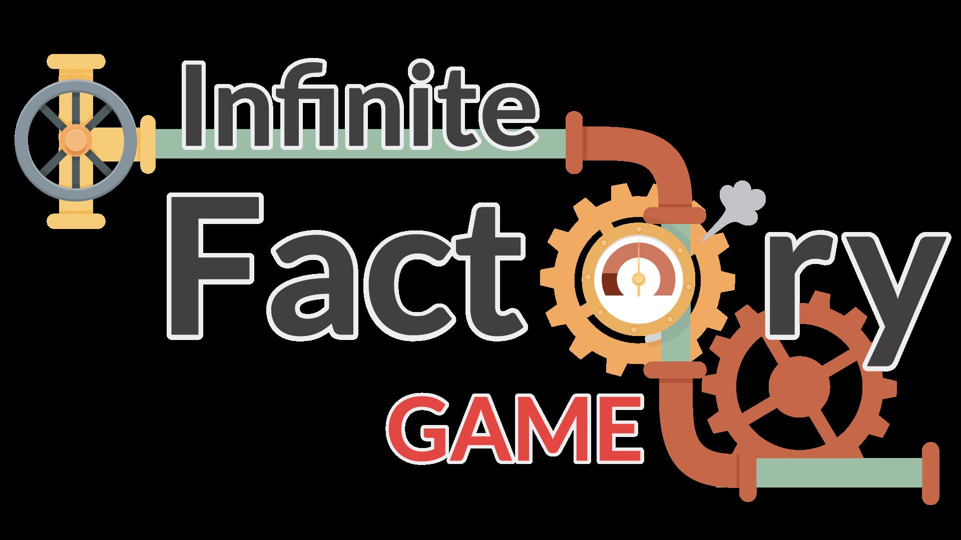 INFINITE FACTORY GAME