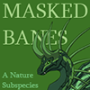 Masked_Banes_Subspecies_Button2.png