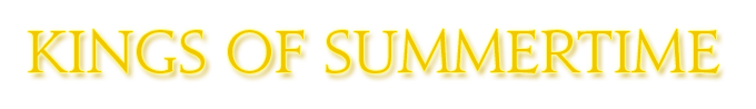 Kings of Summertime [Evento] Letramf