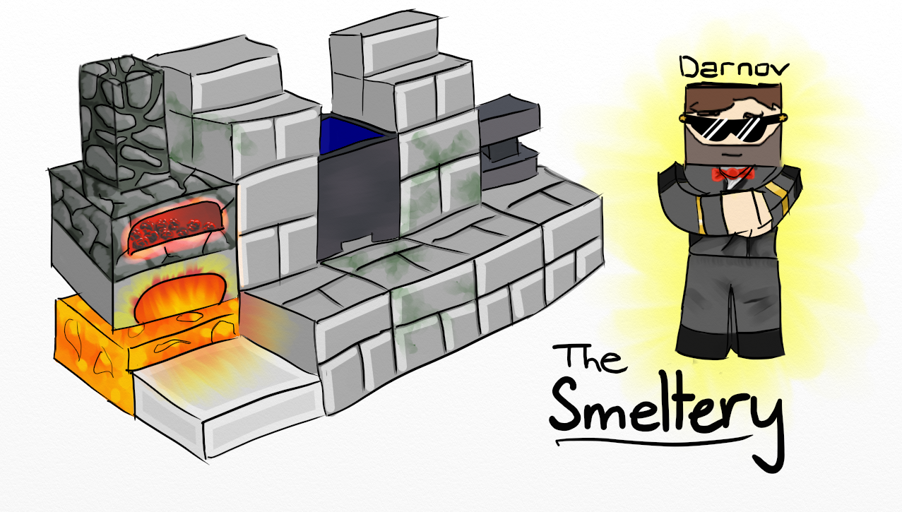 [Image: TheSmeltery.png]