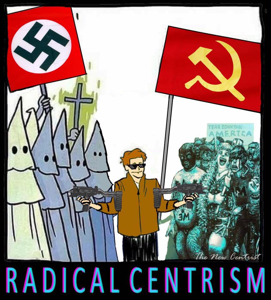 https://cdn.discordapp.com/attachments/372508286529961996/384072850698403841/radicalcentrism.jpg