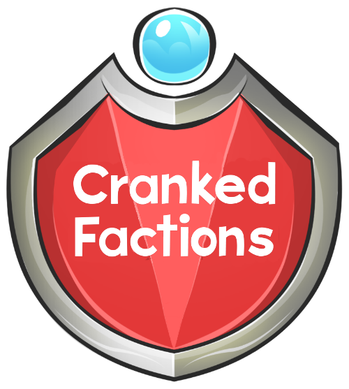 Cranked Factions