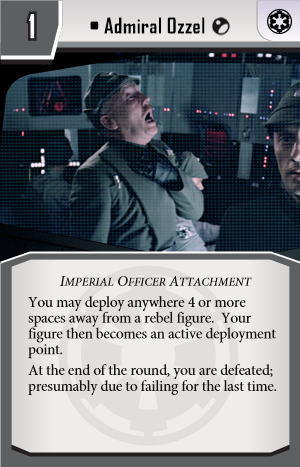 Deployment_Card_-_Empire_-_Admiral_Ozzel
