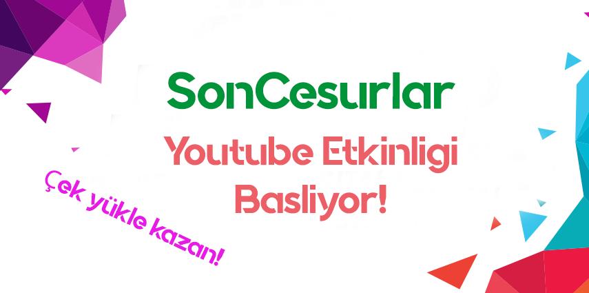 Youtube Video Yükle Kazan Etkinliği !