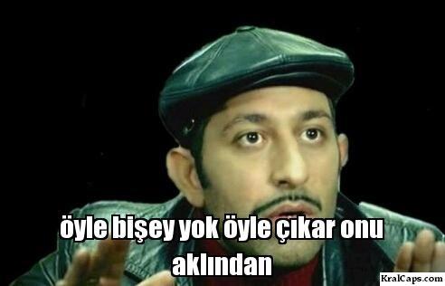 oyle_bisey_yok_oyle_ckar_onu_aklndan.jpg