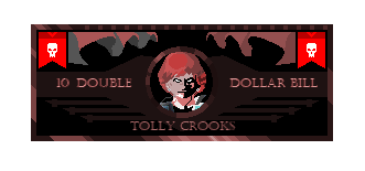 Unamed Roleplay game; but call it Everlands (guidelines) Dollar_Bill_Tolly_Crooks