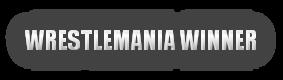 [Image: wrestlemaniawinner.png]