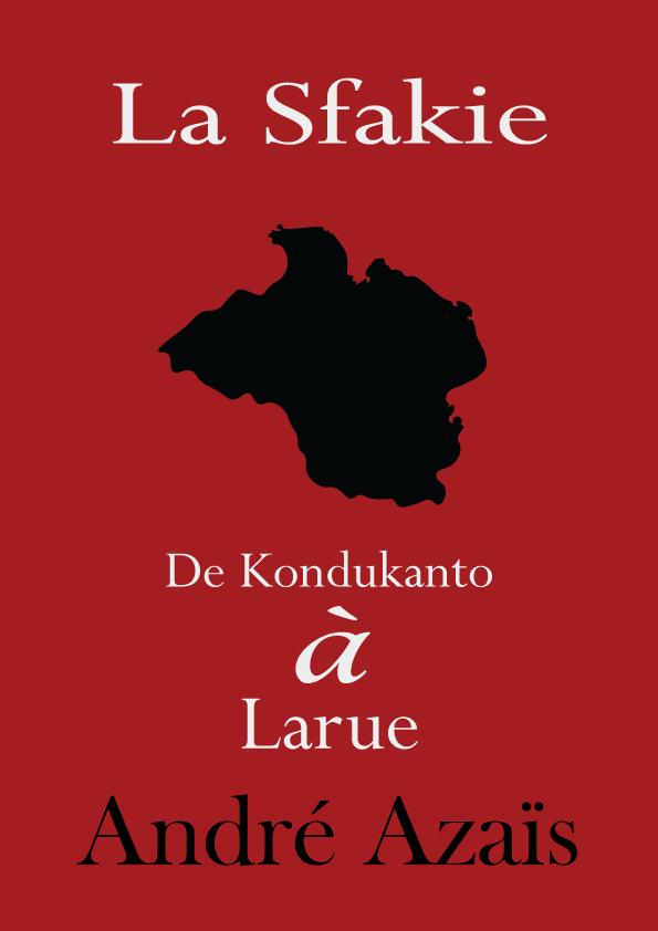 André Azaïs - De Kondukanto à Larue
