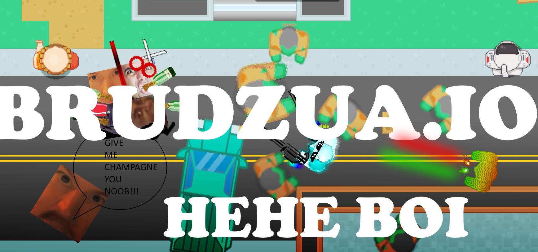 Brudzua.io (BACK!!!)