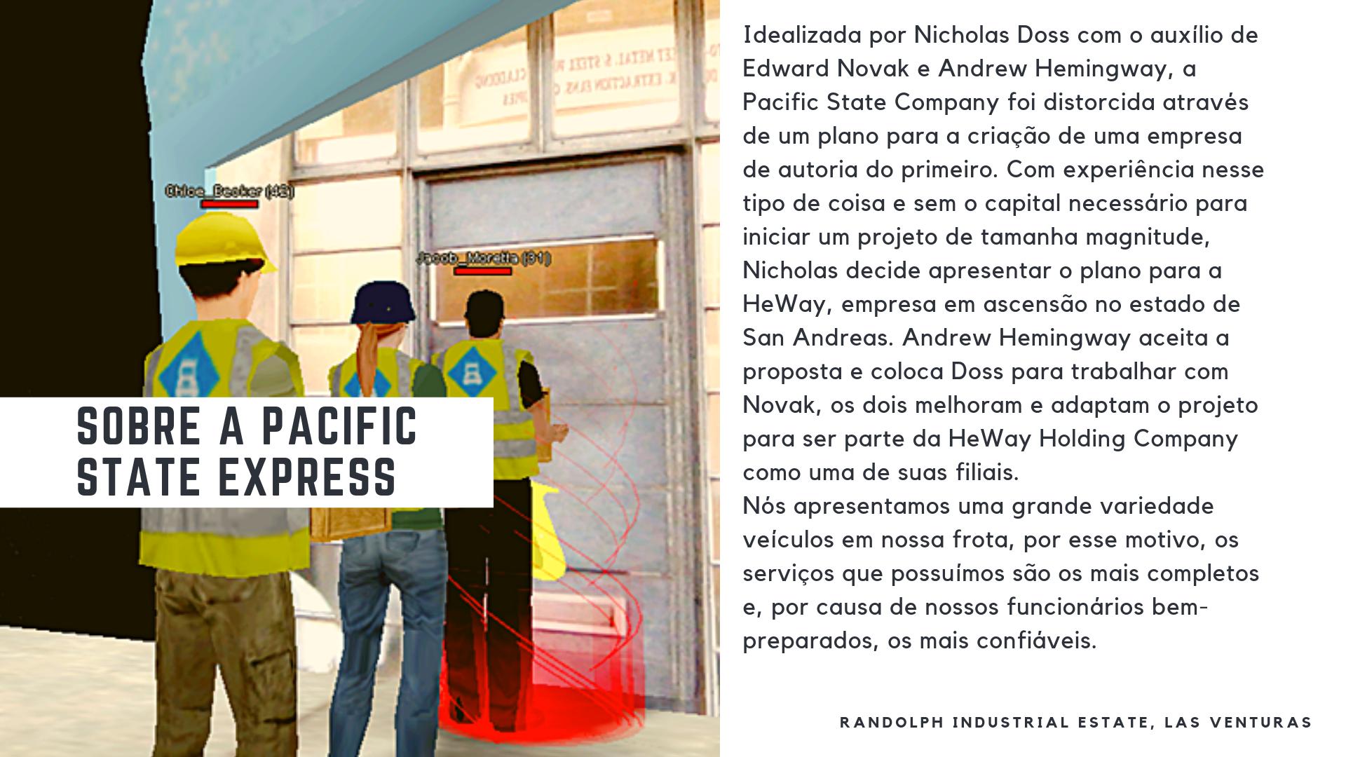 [PARA APLICANTES] Resumo do setor: Pacific State Express Pacific_State_Express