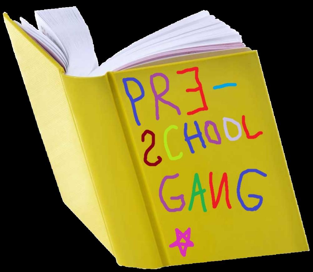 Pre-school Gang