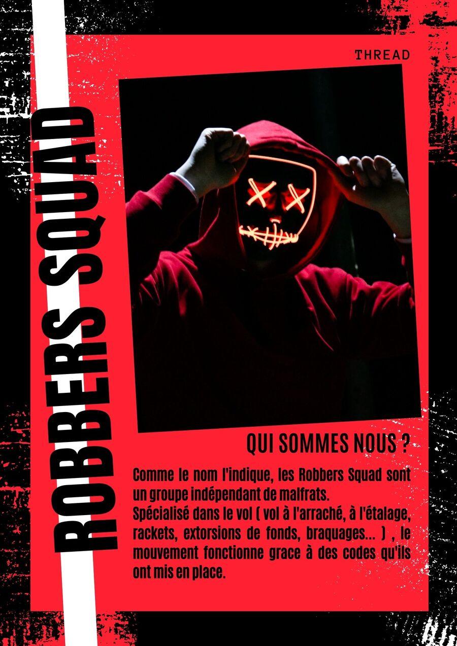 Robbers Squad 1