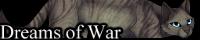 Warriors: Dreams of War