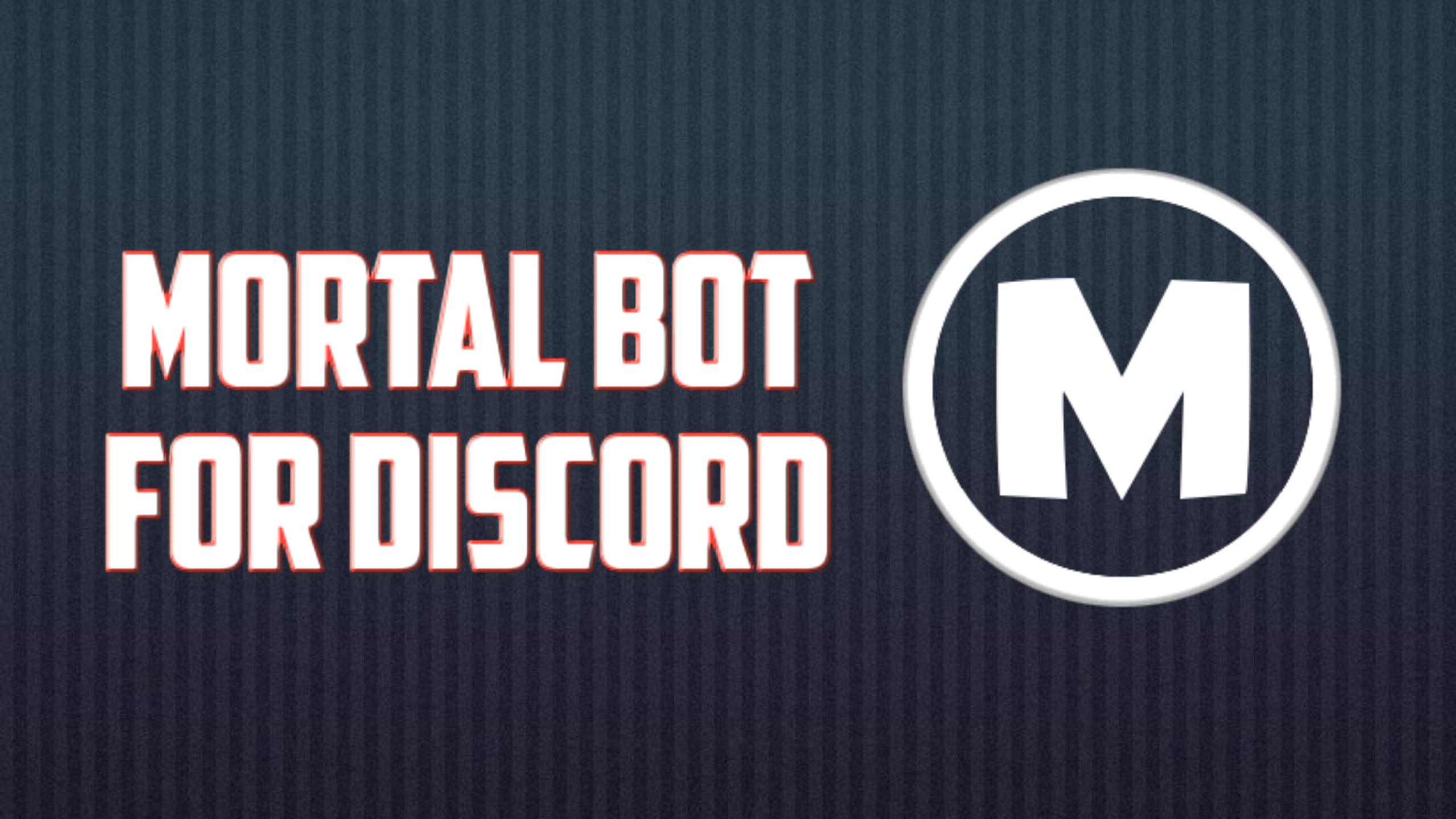 Mortal Bot
