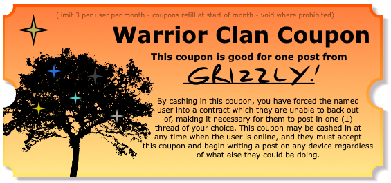 Warrior Clan Coupons - Make your friends post! Grizzlycoupon