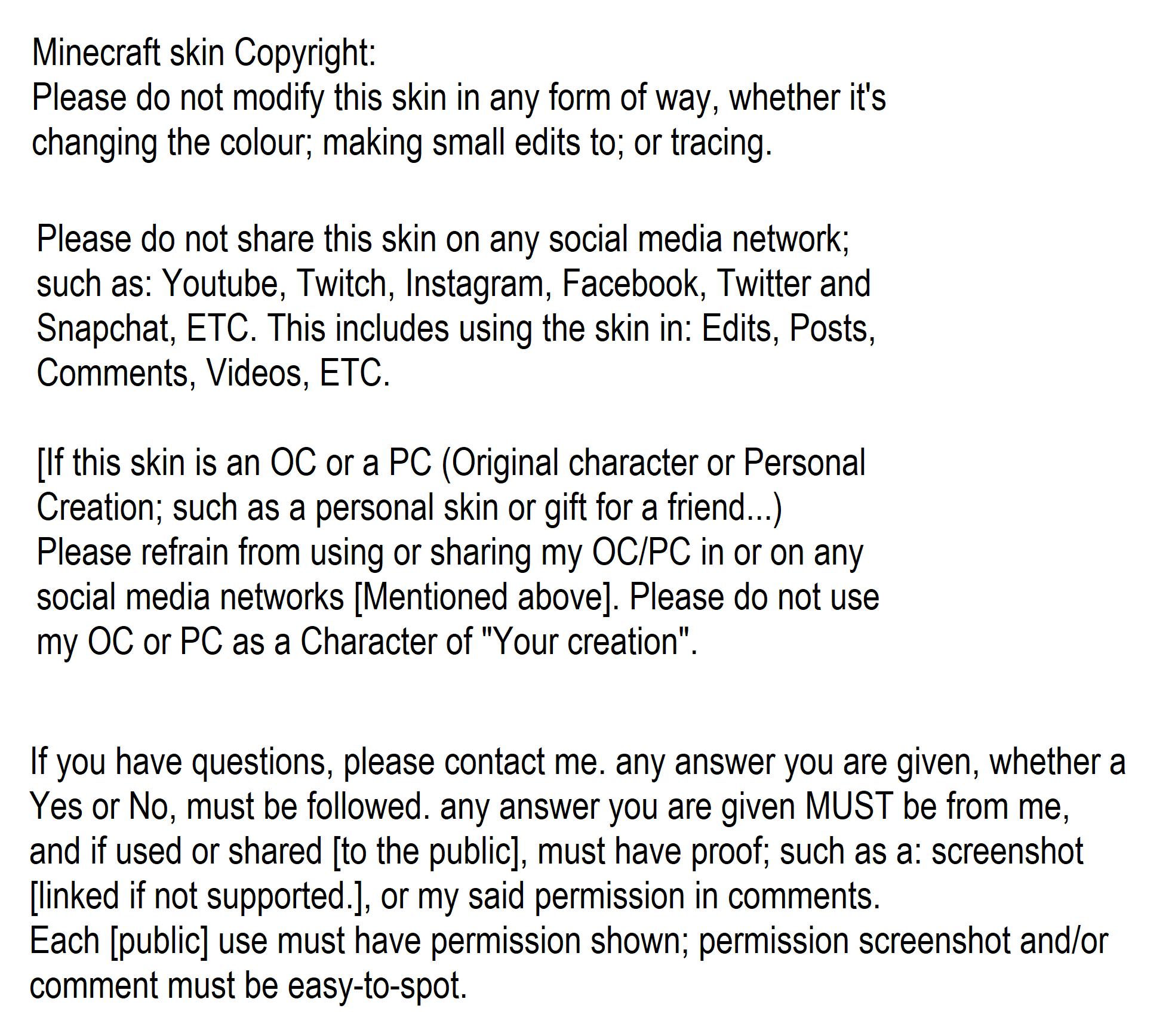 https://cdn.discordapp.com/attachments/588116245950496798/593059988025638913/Minecraft_skin_Copyright_1.png