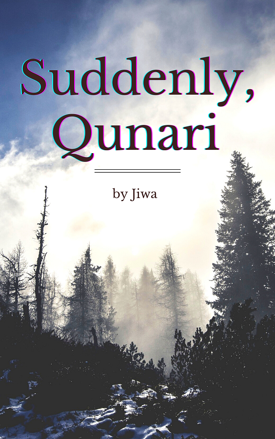 """Cover image for the story """"Suddenly Qunari"""". The title of the story is on top of a slightly washed out photo of a snowy forest and half-clouded sky."""