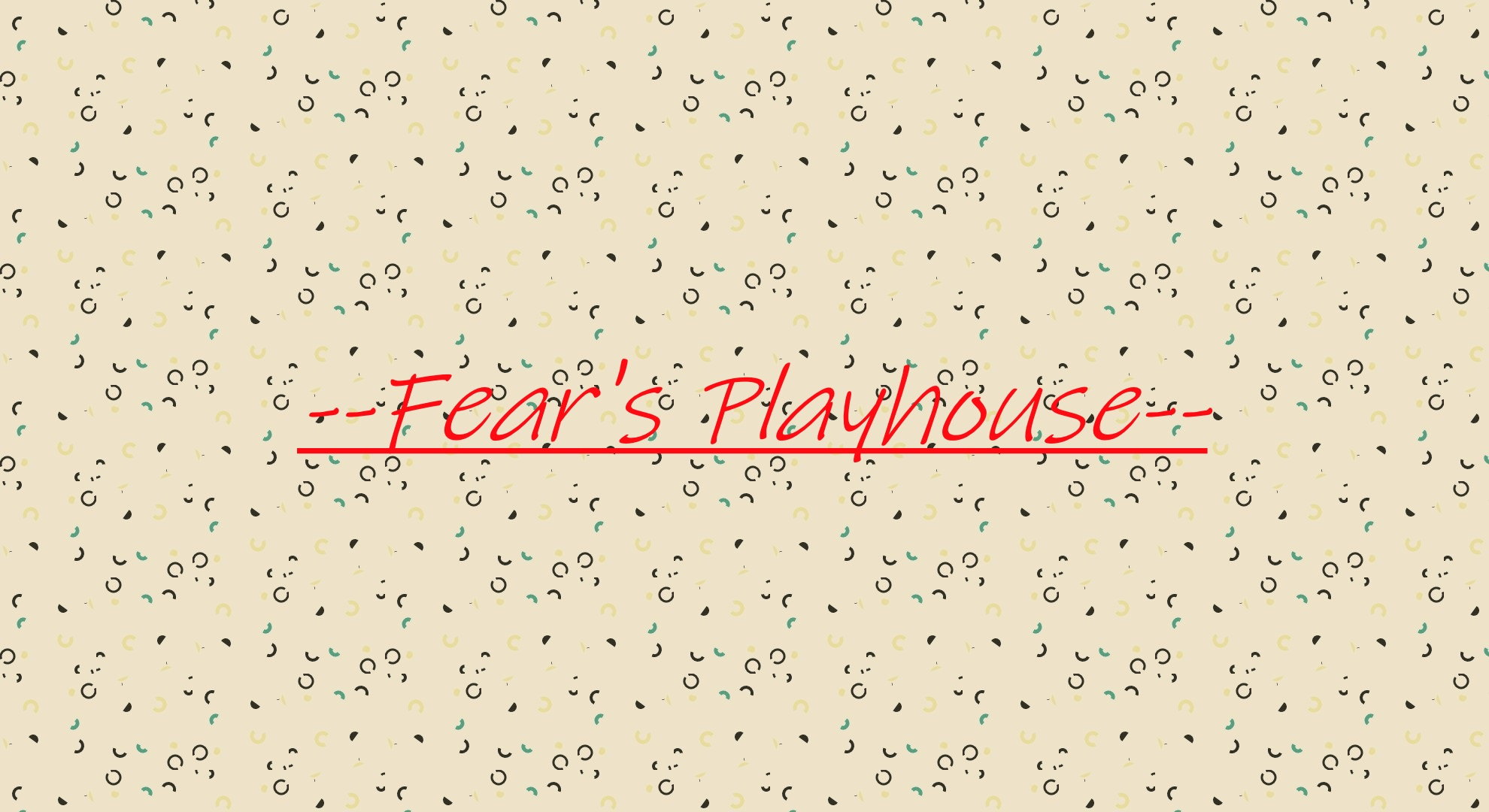 Fears Playhouse