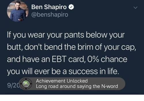 https://cdn.discordapp.com/attachments/604701560580341771/605452573754785812/ben-shapiro-benshapiro-if-you-wear-your-pants-below-your-32993669.png