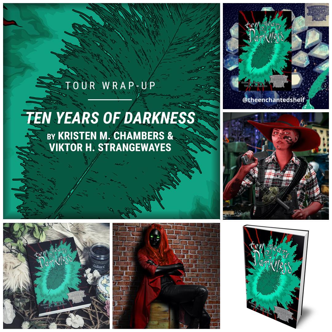 Ten Years of Darkness by Kristen M. Chambers & Viktor H. Strangewayes IG wrap up