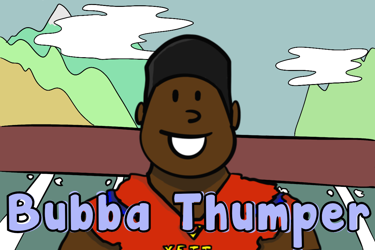 [Image: bubba_thumper.png]
