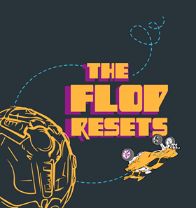 The Flop Resets