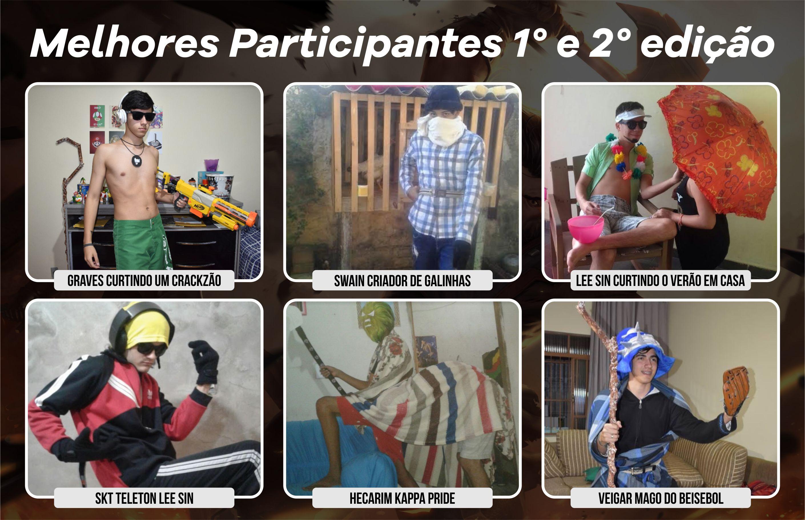 Melhores participantes da 1° e 2° edição
