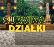 Survival + Dzialki