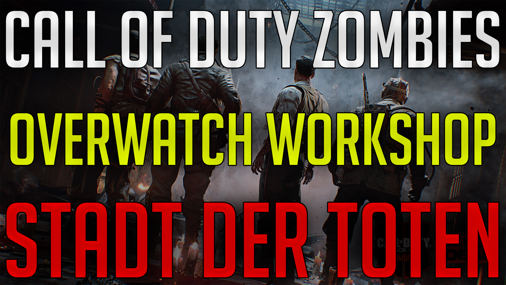 Thumbnail for Stadt Der Toten - Call of Duty Zombies