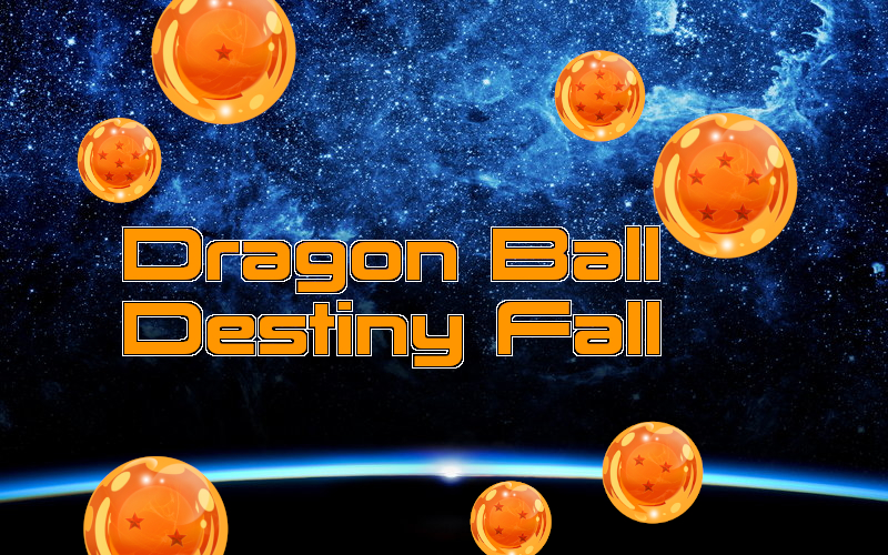 Dragon Ball: Destiny Fall Destiny_Fall_Ad_WIP_3