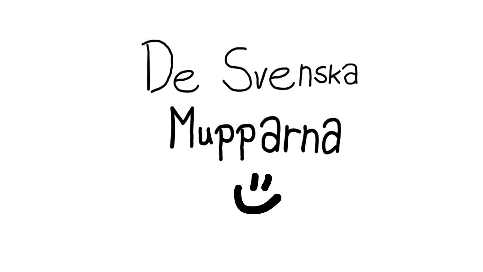 De Svenska Mupparna