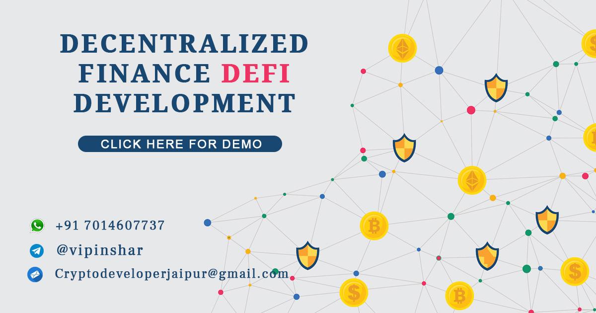 Decentralized Finance DeFi Development Services Company