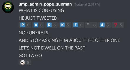 A screenshot of Ump_Pope_Sunman saying,