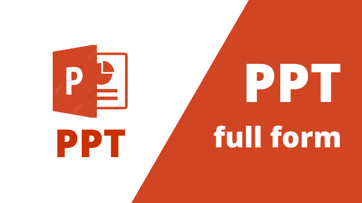 PPT Full Form | Meaning of PPT