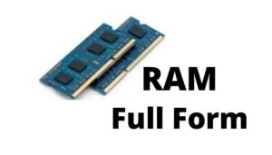 RAM फुल फॉर्म | कंप्यूटर RAM फुल फॉर्म