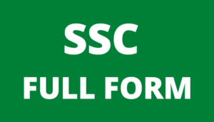 SSC फुल फॉर्म | SSC परीक्षा और पैटर्न के बारे में बताएं